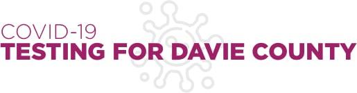 COVID-19 Testing for Davie County